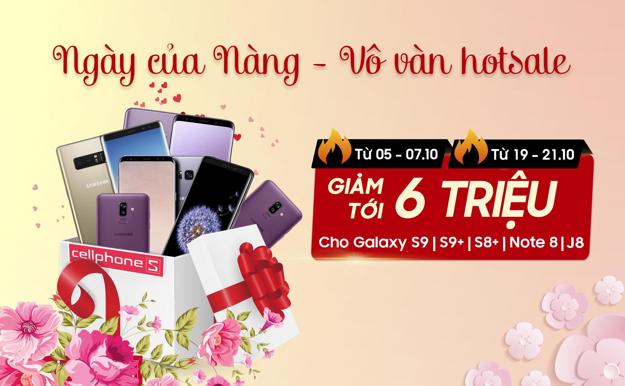 Bạn đã sắm Samsung Galaxy để tặng người phụ nữ của mình vào ngày 20/10 chưa?