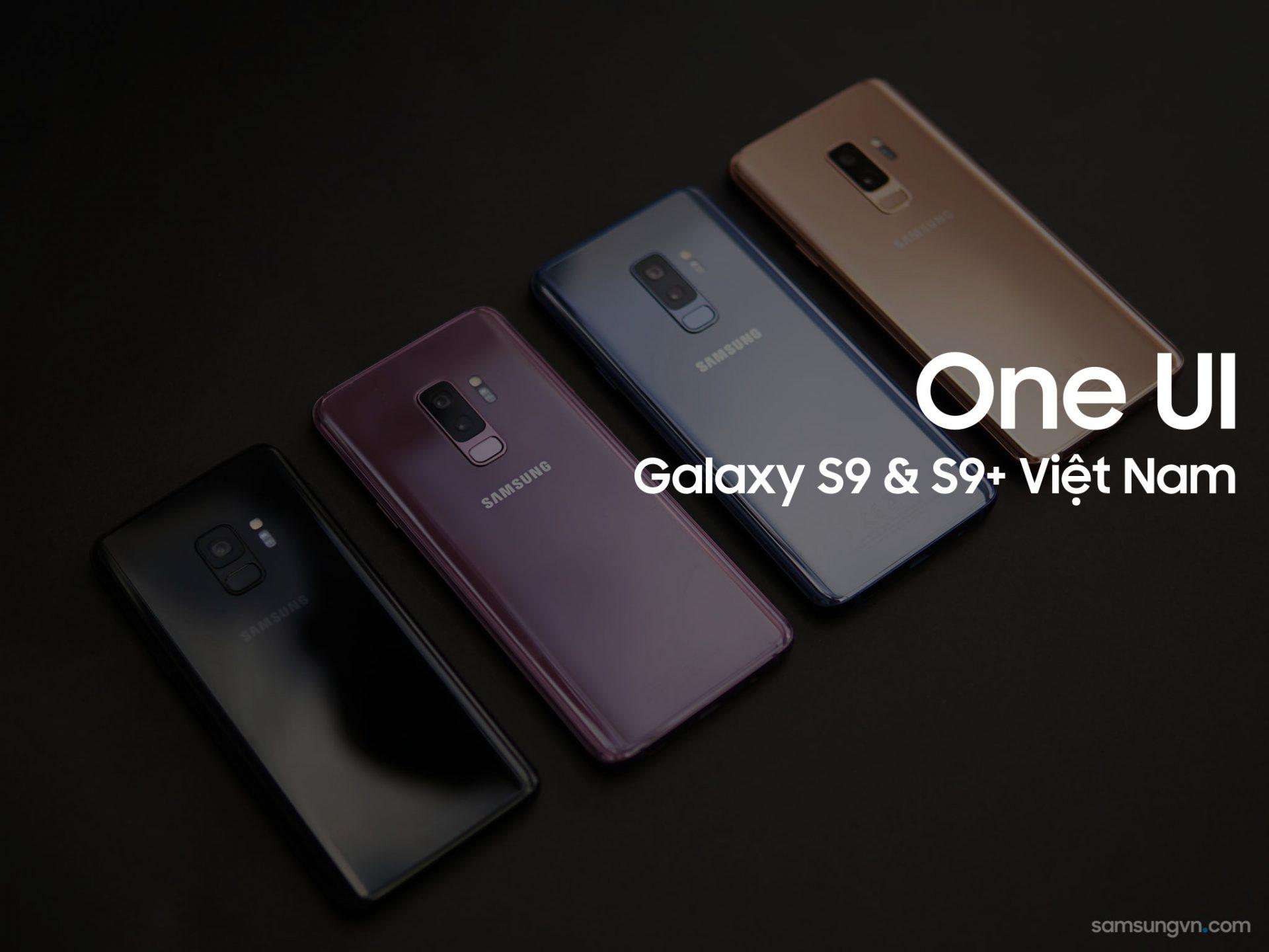 Galaxy S9 | S9+ Việt Nam (XXV) chính thức có cập nhật Android 9 Pie (One UI)