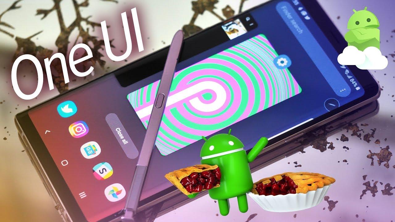 Samsung chính thức phát hành Android 9 Pie (One UI) cho Galaxy Note9
