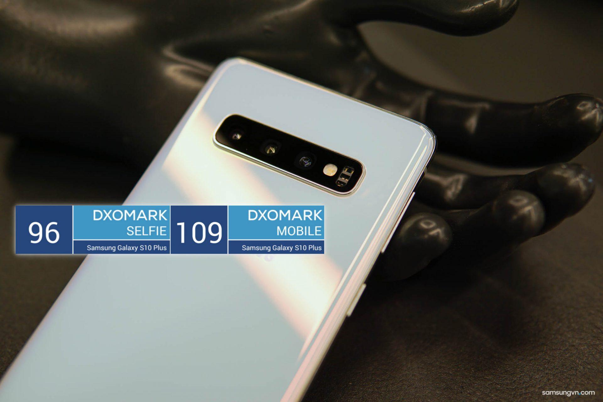 Galaxy S10+ là chiếc smartphone có camera xuất sắc nhất Thế giới cho cả camera selfie lẫn camera sau