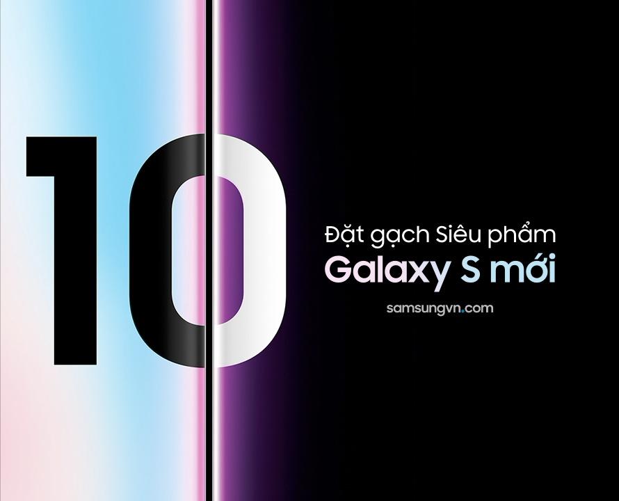 Đặt gạch trước Siêu phẩm Galaxy S mới, nhận ngay Ưu đãi hấp dẫn