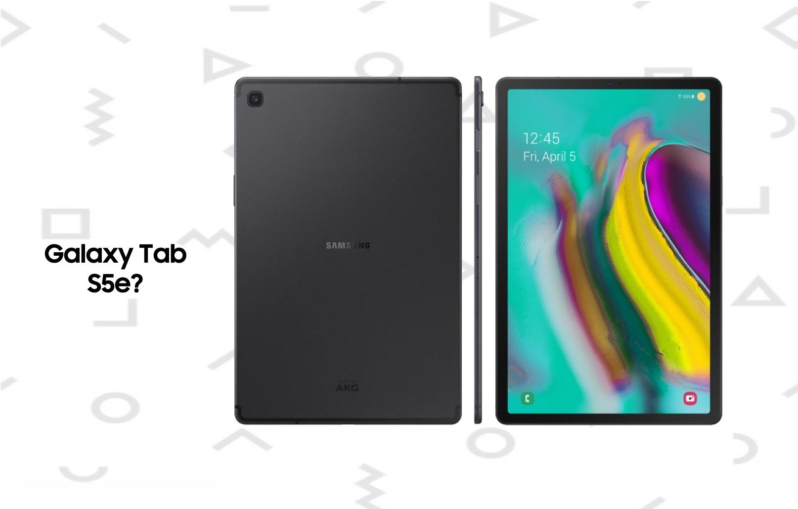 Bất ngờ rò rỉ máy tính bảng mới Galaxy Tab S5e: màn hình tràn viền, khung kim loại, loa AKG