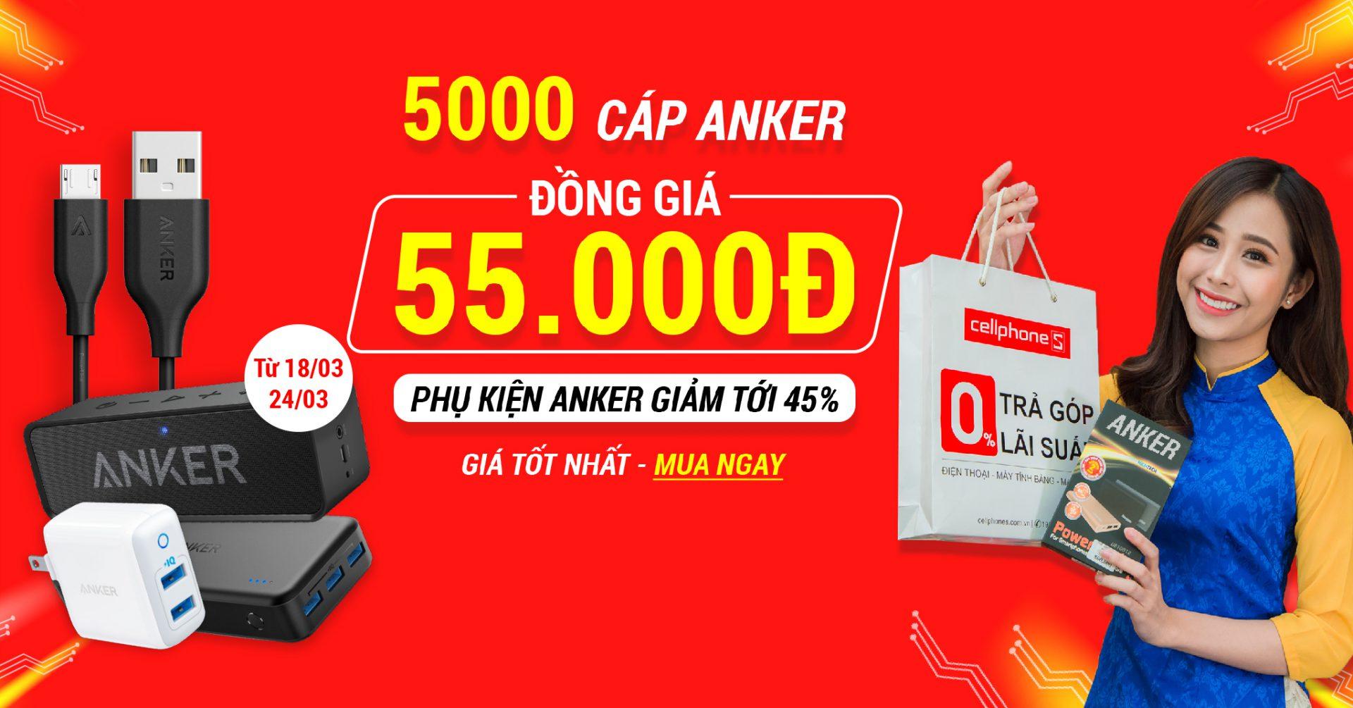 HOT !!! 5.000 cáp sạc Anker cao cấp GIẢM SỐC 45% tại CellphoneS